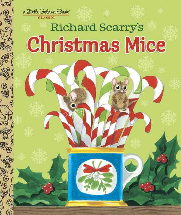 Richard Scarry's Christmas Mice By Scarry, Richard/ Scarry, Richard (ILT)