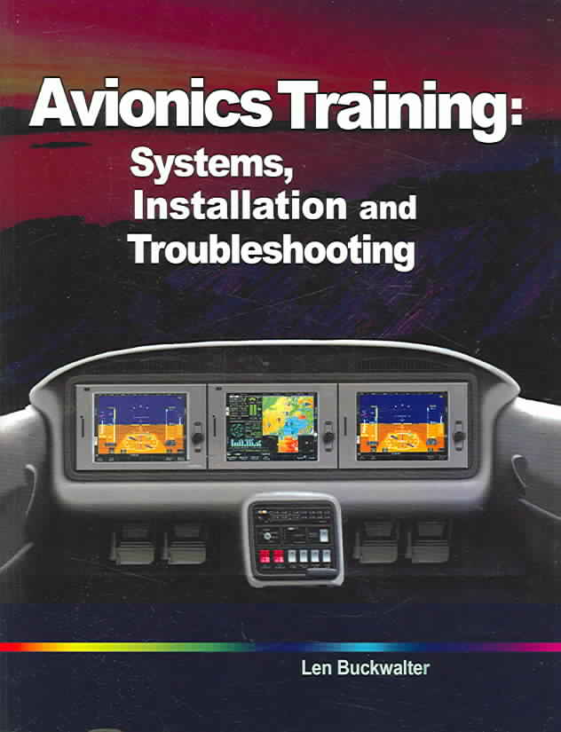 Avionics Training By Buckwalter, Len